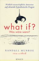 Munroe, What if? Was wäre wenn?